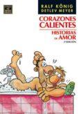 CORAZONES CALIENTES (2ª ED) - 9788478338153 - RALF KONIG