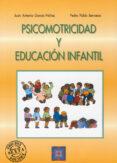 PSICOMOTRICIDAD Y EDUCACION INFANTIL - 9788478691753 - J. ANTONIO GARCIA NUÑEZ