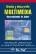 DISEÑO Y DESARROLLO MULTIMEDIA: HERRAMIENTAS DE AUTOR - 9788478976553 - VV.AA.