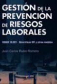 GESTION DE LA PREVENCION DE RIESGOS LABORALES - 9788479785253 - JUAN CARLOS RUBIO ROMERO
