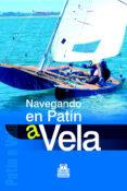 NAVEGANDO EN PATIN A VELA - 9788480199353 - VV.AA.