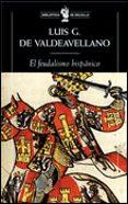 EL FEUDALISMO HISPANICO Y OTROS ESTUDIOS DE HISTORIA MEDIEVAL - 9788484321453 - LUIS GARCIA DE VALDEAVELLANO
