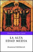 LA ALTA EDAD MEDIA: EUROPA, 400-1000 - 9788484323853 - ROSAMOND MCKITTERICK