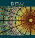EL PALAU DE LA MUSICA CATALANA(ED. EN CATALAN-ESPAÑOL-INGLES) - 9788484780953 - RICARD PLA