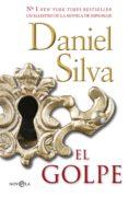 EL GOLPE - 9788490605653 - DANIEL SILVA