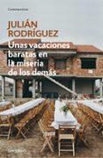 vacaciones baratas en la miseria-julian rodriguez-9788490626153