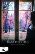 BAJO LOS TILOS - 9788490702253 - MARIA JOSE MORENO