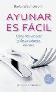 AYUNAR ES FÁCIL - 9788491114253 - BARBARA SIMONSOHN