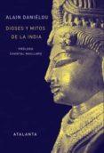DIOSES Y MITOS DE LA INDIA - 9788493651053 - ALAIN DANIELOU
