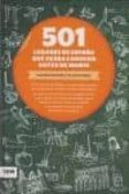 501 LUGARES DE ESPAÑA QUE DEBES CONOCER ANTES DE MORIR - 9788493786953 - ELADIO ROMERO