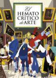 EL HEMATOCRITICO DE ARTE - 9788493930653 - VV.AA.