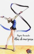 ALAS DE MARIPOSA - 9788494560453 - BEGOÑA GARCIA HERNANDEZ