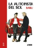 LA AUTOPISTA DEL SOL Nº 1 - 9788495825353 - BARU