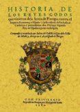 HISTORIA DE LOS REYES GODOS QUE VINIERON DE LA SCITIA DE EUROPA C ONTRA EL IMPERIO ROMANO (ED. FACSIMIL) - 9788497617253 - JUAN DEL CASTILLO