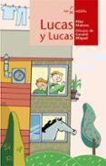 LUCAS Y LUCAS - 9788498450453 - PILAR MATEOS