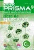 NUEVO PRISMA  NIVEL C1: LIBRO DE EJERCICIOS - 9788498482553 - VV.AA.