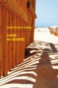 LAURA NO DESERTO - 9788498653953 - ANTON RIVEIRO COELLO