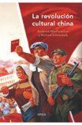 LA REVOLUCION CULTURAL CHINA - 9788498920253 - RODERICK MACFARQUHAR