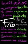 FRIO - 9788499189253 - LAURIE HALSE ANDERSON
