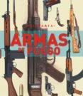 ARMAS DE FUEGO - 9788499280653 - VV.AA.
