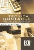 TECNICA CONTABLE: GESTION ADMINISTRATIVA.CICLO FORMATIVO DE GRADO MEDIO - 9788499481753 - RAFAEL MARTINEZ