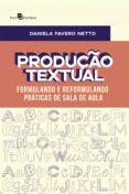 PRODUÇÃO TEXTUAL (EBOOK) - 9788546210053 - DANIELA FAVERO NETTO