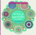 MANDALAS DE GANCHILLO: 50 SENCILLOS PATRONES PARA RELAJARSE - 9789089988553 - HAAFNER LINSSEN