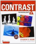 ADVANCED CONTRAST FOR BACHILLERATO 2. STUDENT S BOOK - 9789963489053 - VV.AA.