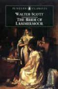 THE BRIDE OF LAMMERMOOR - 9780140436563 - WALTER SCOTT