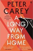a long way from home-peter carey-9780571338863