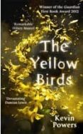 THE YELLOW BIRDS - 9781444768763 - KEVIN POWERS