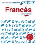 FRANCES: FALSOS PRINCIPIANTES (200 EJERCICIOS + SOLUCIONES) - 9782700507263 - VV.AA.