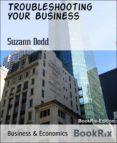 Descarga gratuita de libros de audio para Android TROUBLESHOOTING YOUR BUSINESS 9783748719663 de SUZANN DODD en español ePub MOBI