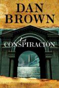 LA CONSPIRACION - 9788408099963 - DAN BROWN