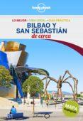 bilbao y san sebastian de cerca 2016 (lonely planet)-stuart butler-duncan garwood-9788408148463