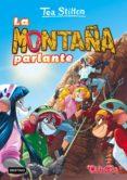 PACK TEA STILTON 2: LA MONTAÑA PARLANTE + PARCHE - 9788408183563 - TEA STILTON