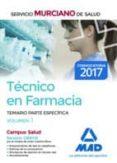 TECNICO EN FARMACIA DEL SERVICIO MURCIANO DE SALUD. TEMARIO PARTE ESPECIFICA (VOL. 1) - 9788414209363 - VV.AA.