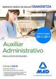 AUXILIAR ADMINISTRATIVO DE OSAKIDETZA-SERVICIO VASCO DE SALUD: SIMULACROS DE EXAMEN - 9788414215463 - VV.AA.