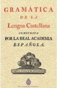 GRAMATICA DE LA LENGUA CASTELLANA - 9788415131663 - VV.AA.