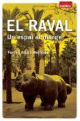 EL RAVAL. UN ESPAI AL MARGE - 9788415267263 - FERRAN AISA