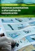 SISTEMAS AUMENTATIVOS Y ALTERNATIVOS DE COMUNICACIÓN - 9788415309963 - REDONDO SEDANO