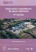 DEPURACION Y DESINFECCION DE AGUAS RESIDUALES - 6ª EDICION - 9788416228263 - AURELIO HERNANDEZ MUÑOZ
