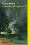 la especie fabuladora (ebook)-nancy huston-9788416734863