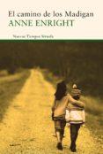 el camino de los madigan (ebook)-anne enright-9788416854363