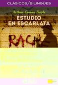 estudio en escarlata / a study in scarlet (clasicos bilingues)-arthur conan doyle-9788417079963