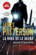 LA HORA DE LA ARAÑA - 9788417128463 - JAMES PATTERSON