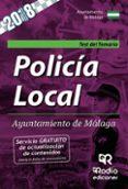 POLICIA LOCAL AYUNTAMIENTO DE MALAGA: TEST DEL TEMARIO - 9788417287863 - VV.AA.