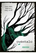 cuentalo-laurie halse anderson-emily carroll-9788417442163