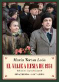 el viaje a rusia de 1934-maria teresa leon-9788417550363