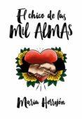 el chico de las mil almas (ebook)-maria herrejon-9788420451763